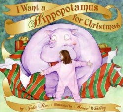 I Want a Hippopotamus for Christmas (Hardcover)