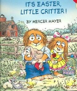 It's Easter, Little Critter! (Paperback)