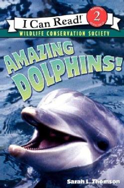 Amazing Dolphins! (Paperback)