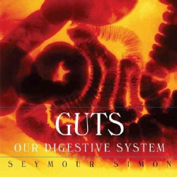 Guts: Our Digestive System (Hardcover)