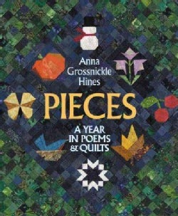 Pieces: A Year in Poems & Quilts (Paperback)