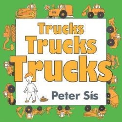 Trucks Trucks Trucks (Board book)