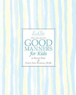 Emily Post's The Guide to Good Manners for Kids (Hardcover)