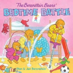 The Berenstain Bears Bedtime Battle (Paperback)