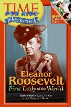 Eleanor Roosevelt: First Lady Of The World (Paperback)