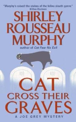 Cat Cross Their Graves (Paperback)