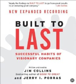 Built to Last: Successful Habits of Visionary Companies (CD-Audio)