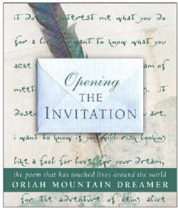 Opening the Invitation: The Poem That Has Touched Lives Around the World (Hardcover)