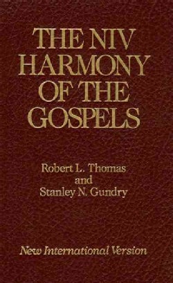 The Niv Harmony of the Gospels: With Explanations and Essays : Using the Text of the New International Version (Hardcover)