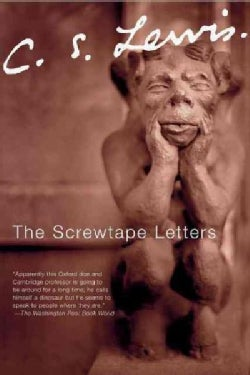 The Screwtape Letters: With Screwtape Proposes a Toast (Hardcover)