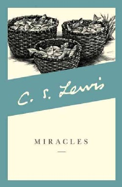 Miracles: A Preliminary Study (Paperback)