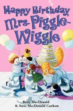 Happy Birthday, Mrs. Piggle-Wiggle (Hardcover)