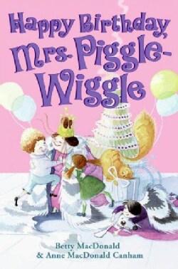 Happy Birthday, Mrs. Piggle-Wiggle (Paperback)