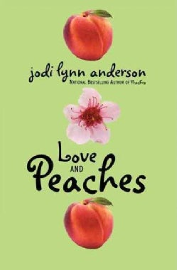 Love and Peaches (Paperback)