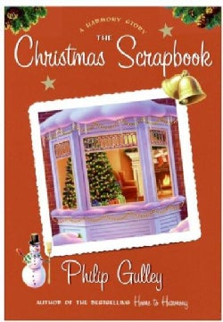 The Christmas Scrapbook: A Harmony Story (Hardcover)