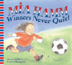 Winners Never Quit! (Paperback)