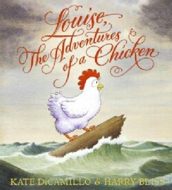 Louise, the Adventures of a Chicken (Hardcover)