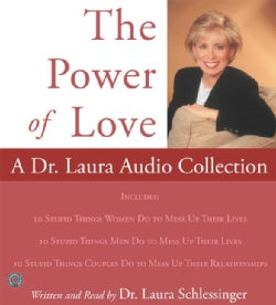 The Power Of Love: A Dr. Laura Audio Collection (CD-Audio)