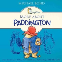 More About Paddington: Classic Adventures of the Bear from Darkest Peru (CD-Audio)