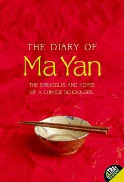 The Diary of Ma Yan: The Struggles and Hopes of a Chinese Schoolgirl (Paperback)
