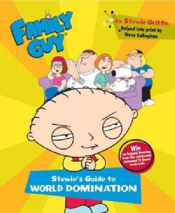 Family Guy: Stewie's Guide To World Domination (Paperback)