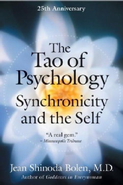 The Tao Of Psychology: Synchronicity and the Self (Paperback)