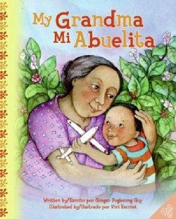 My Grandma/ Mi Abuelita (Hardcover)