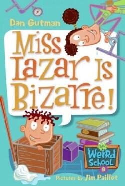 Miss Lazar Is Bizarre! (Paperback)