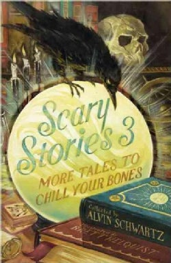Scary Stories 3: More Tales to Chill Your Bones (Paperback)