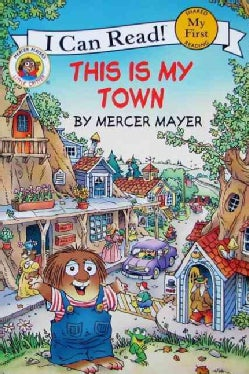 Little Critter: This is my Town (Paperback)
