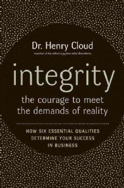 Integrity: The Courage to Meet the Demands of Reality (Hardcover)