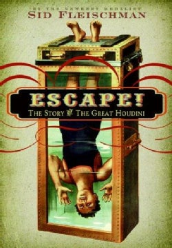 Escape!: The Story of the Great Houdini (Hardcover)