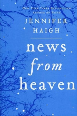 News from Heaven: The Bakerton Stories (Hardcover)