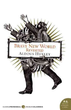 Brave New World Revisited (Paperback)