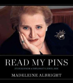 Read My Pins: Stories from a Diplomat's Jewel Box (Hardcover)