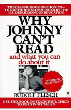 Why Johnny Can't Read: And What You Can Do About It (Paperback)