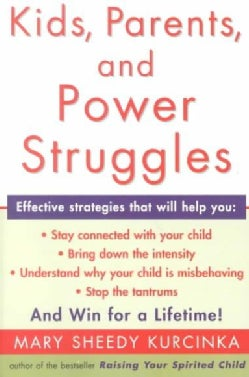 Kids, Parents, and Power Struggles: Winning for a Lifetime (Paperback)