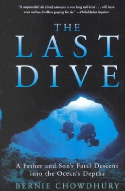 The Last Dive: A Father and Son's Fatal Descent into the Ocean's Depths (Paperback)