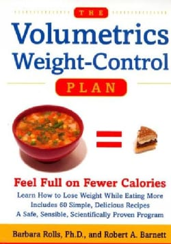 The Volumetrics Weight-Control Plan: Feel Full on Fewer Calories (Paperback)
