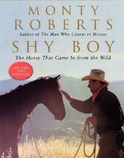 Shy Boy: The Horse That Came in from the Wild (Paperback)