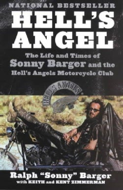 Hell's Angel: The Life and Times of Sonny Barger and the Hell's Angels Motorcycle Club (Paperback)