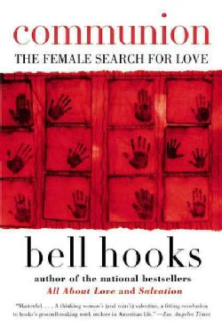Communion: The Female Search for Love (Paperback)
