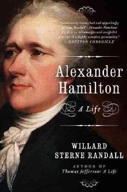 Alexander Hamilton: A Life (Paperback)