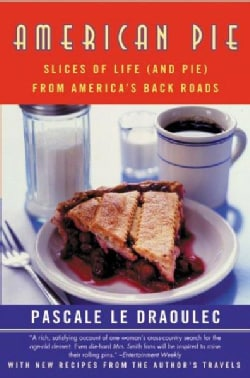 American Pie: Slices of Life (And Pie) from America's Back Roads (Paperback)