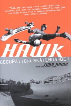 Hawk: Occupation : Skateboarder (Paperback)