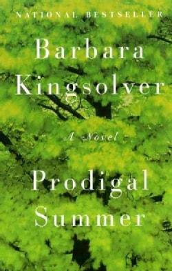 Prodigal Summer: A Novel (Paperback)