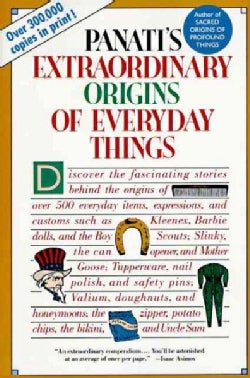 Panati's Extraordinary Origins of Everyday Things (Paperback)