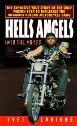 Hells Angels: Into the Abyss (Paperback)