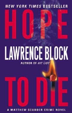 Hope to Die: A Matthew Scudder Crime Novel (Paperback)