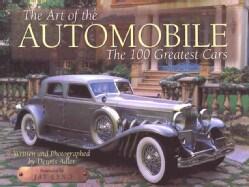 The Art of the Automobile: The 100 Greatest Cars (Hardcover)